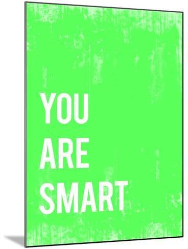 You are Smart-Kindred Sol Collective-Mounted Art Print