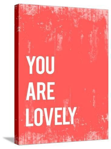 You are Lovely-Rebecca Peragine-Stretched Canvas Print