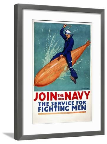 Join the Navy, the Service for Fighting Men--Framed Art Print