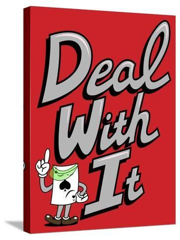 Deal with It-Steven Wilson-Stretched Canvas Print