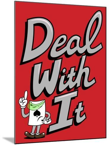 Deal with It-Steven Wilson-Mounted Giclee Print