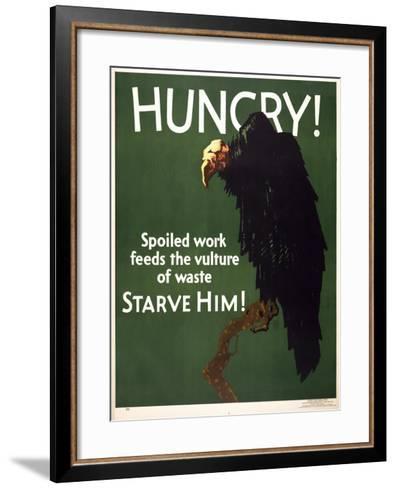 Hungry! Starve Him!--Framed Art Print