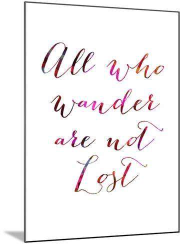 All Who Wander-Natasha Wescoat-Mounted Giclee Print