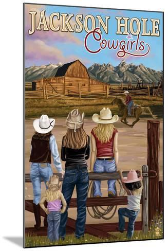 Jackson Hole, Wyoming - Cowgirls-Lantern Press-Mounted Art Print