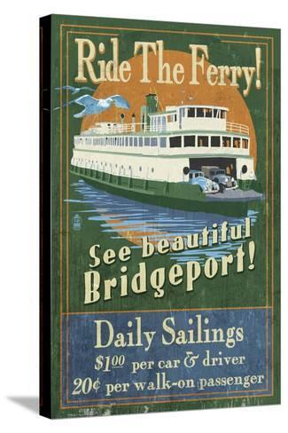Bridgeport, Connecticut - Ferry Ride Vintage Sign-Lantern Press-Stretched Canvas Print