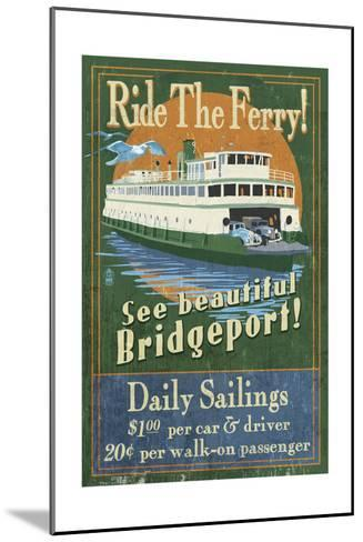 Bridgeport, Connecticut - Ferry Ride Vintage Sign-Lantern Press-Mounted Art Print