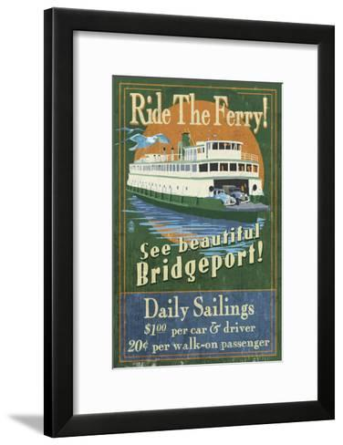 Bridgeport, Connecticut - Ferry Ride Vintage Sign-Lantern Press-Framed Art Print