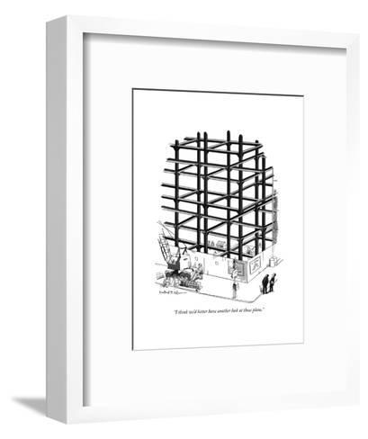"""""""I think we'd better have another look at those plans."""" - New Yorker Cartoon-Rowland Wilson-Framed Art Print"""
