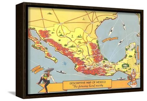 Descriptive Map of Mexico--Framed Canvas Print