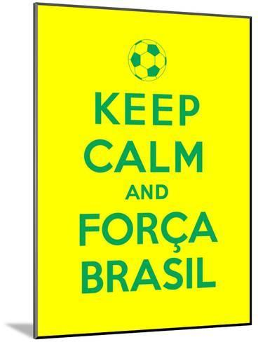Keep Calm and Forca Brasil-Thomaspajot-Mounted Art Print