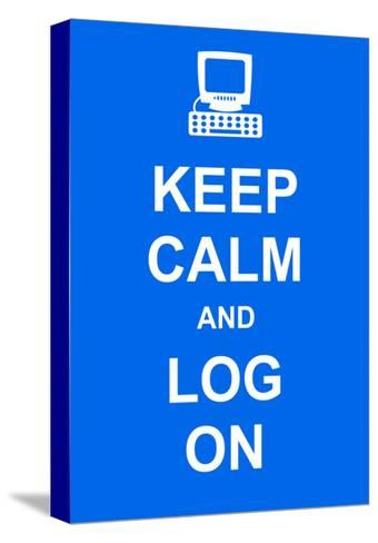 Keep Calm and Log On-prawny-Stretched Canvas Print