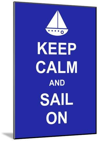 Keep Calm and Sail On-prawny-Mounted Art Print