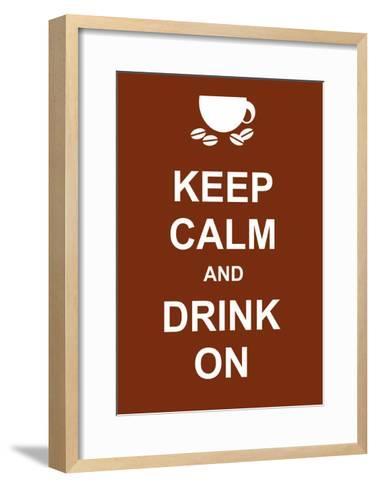 Keep Calm and Drink On-prawny-Framed Art Print
