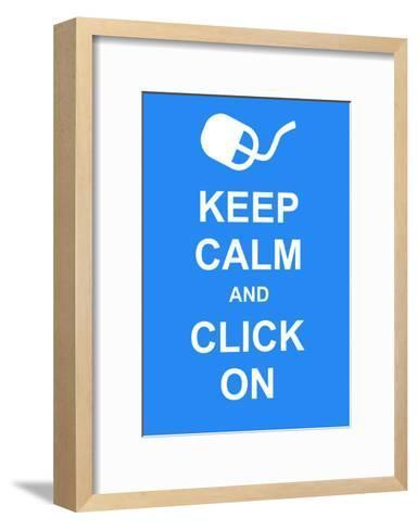 Keep Calm and Click On-prawny-Framed Art Print