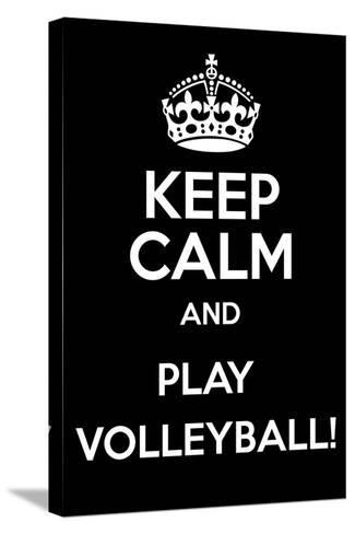 Keep Calm and Play Volleyball-Andrew S Hunt-Stretched Canvas Print
