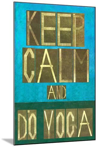 Earthy Background Image and Design Element Depicting the Words Keep Calm and Do Yoga-nagib-Mounted Art Print