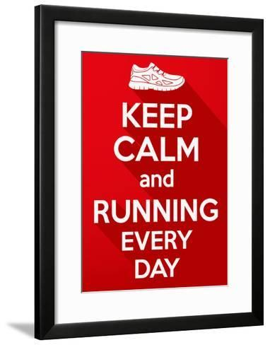 Keep Calm and Running Every Day.-BTRSELLER-Framed Art Print