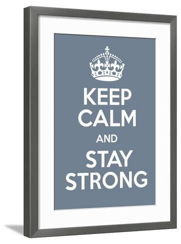 Keep Calm and Stay Strong-Andrew S Hunt-Framed Art Print