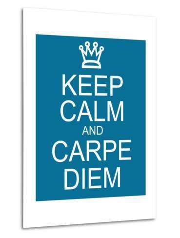 Keep Calm and Carpe Diem-mybaitshop-Metal Print