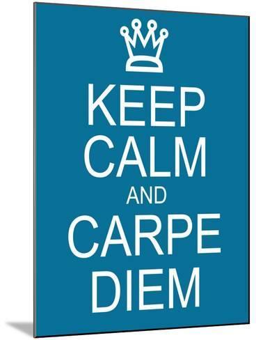 Keep Calm and Carpe Diem-mybaitshop-Mounted Art Print