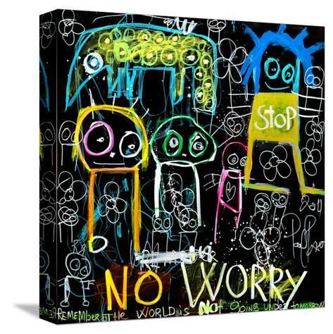 Stop No Worry-Poul Pava-Stretched Canvas Print