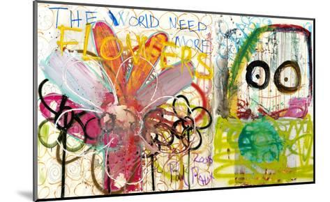 The World Need More Flowers-Poul Pava-Mounted Art Print