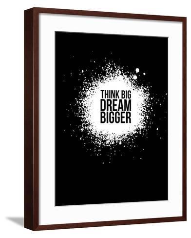 Dream Bigger Black-NaxArt-Framed Art Print