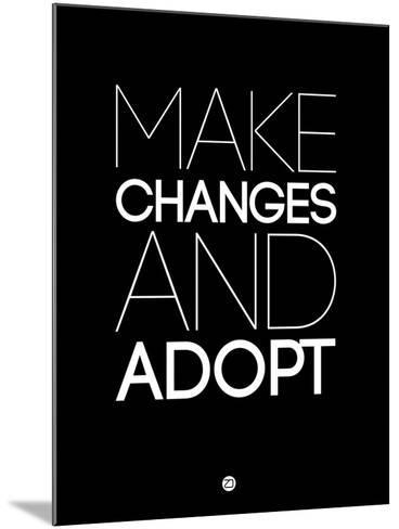 Make Changes and Adopt 1-NaxArt-Mounted Art Print