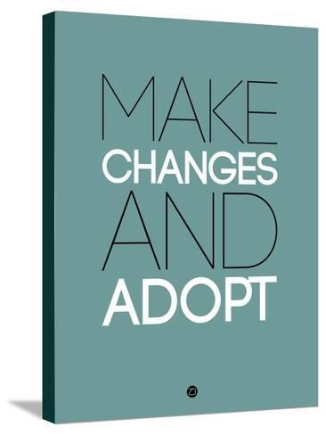 Make Changes and Adopt 2-NaxArt-Stretched Canvas Print