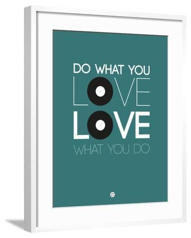 Do What You Love Love What You Do 2-NaxArt-Framed Art Print