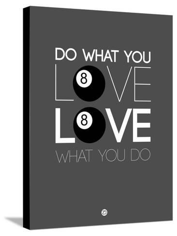 Do What You Love Love What You Do 3-NaxArt-Stretched Canvas Print