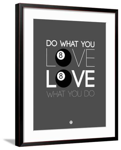 Do What You Love Love What You Do 3-NaxArt-Framed Art Print