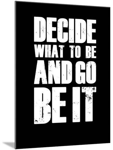 Be it Black-NaxArt-Mounted Art Print