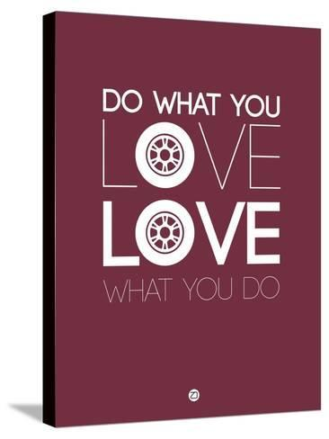 Do What You Love Love What You Do 7-NaxArt-Stretched Canvas Print