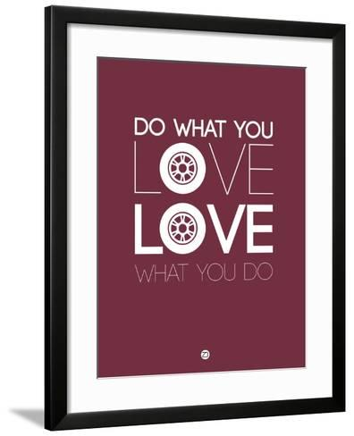 Do What You Love Love What You Do 7-NaxArt-Framed Art Print