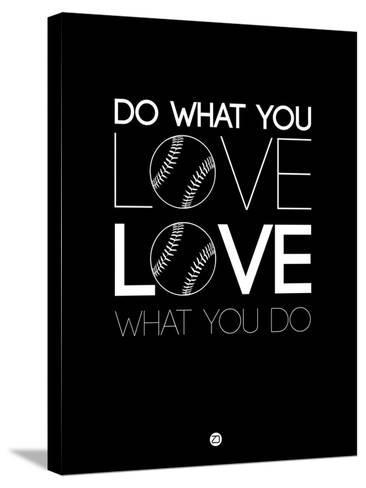 Do What You Love Love What You Do 10-NaxArt-Stretched Canvas Print