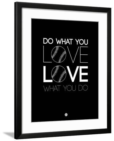 Do What You Love Love What You Do 10-NaxArt-Framed Art Print