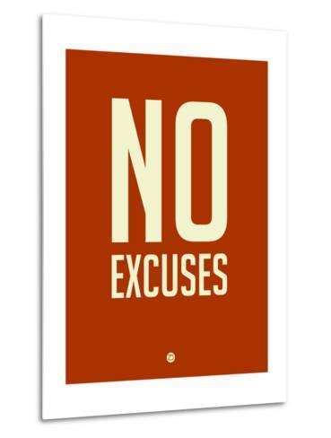 No Excuses 2-NaxArt-Metal Print