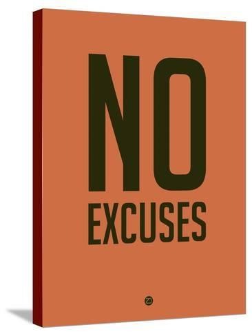 No Excuses 3-NaxArt-Stretched Canvas Print