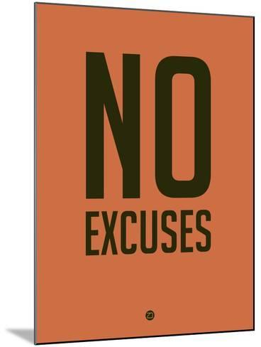 No Excuses 3-NaxArt-Mounted Art Print