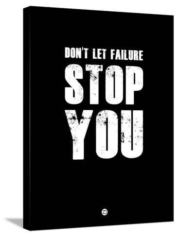 Don't Let Failure Stop You 1-NaxArt-Stretched Canvas Print