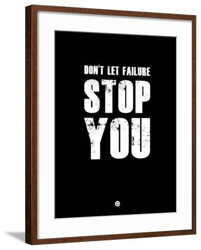 Don't Let Failure Stop You 1-NaxArt-Framed Art Print