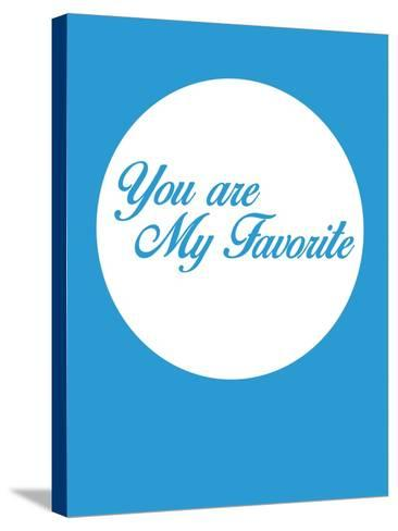 You are My Favorite 2-NaxArt-Stretched Canvas Print
