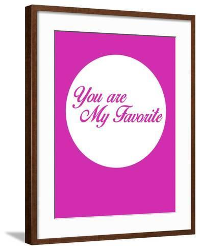 You are My Favorite 3-NaxArt-Framed Art Print
