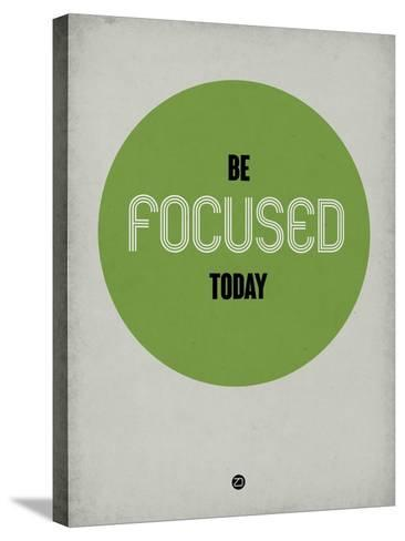 Be Focused Today 1-NaxArt-Stretched Canvas Print