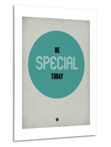 Be Special Today 1-NaxArt-Metal Print