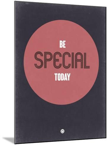 Be Special Today 2-NaxArt-Mounted Art Print