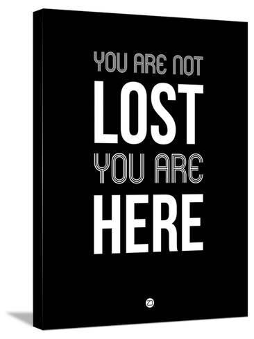 You are Not Lost Black-NaxArt-Stretched Canvas Print