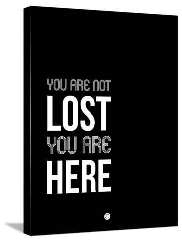 You are Not Lost Black and White-NaxArt-Stretched Canvas Print