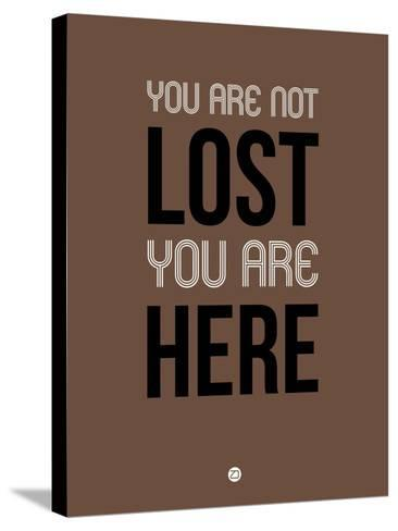 You are Not Lost Brown-NaxArt-Stretched Canvas Print
